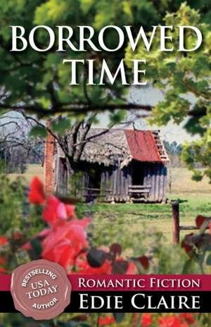 Borrowed Time de Edie Claire