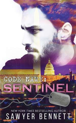 Code Name: Sentinel de Sawyer Bennett