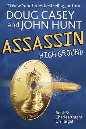 Assassin: Book 3 of the High Ground Novels de John Hunt