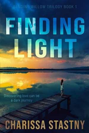 Finding Light de Charissa Stastny