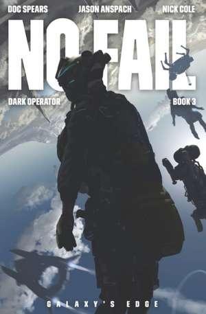 No Fail: A Military Science Fiction Thriller de Jason Anspach