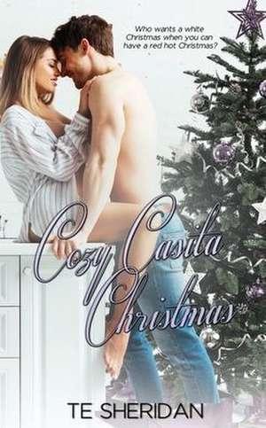 Cozy Casita Christmas de Te Sheridan