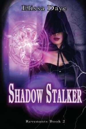 Shadow Stalker de Elissa Daye