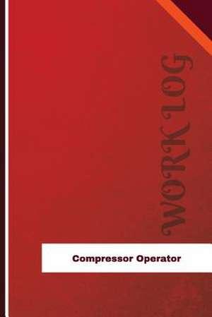 Compressor Operator Work Log de Logs, Orange