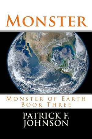 Monster de Johnson, Patrick F.
