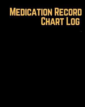 Medication Record Chart Log de Soft, Jason