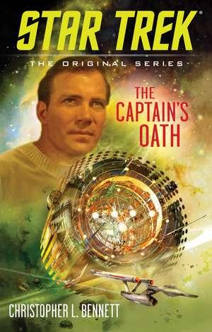 The Captain's Oath de Christopher L. Bennett