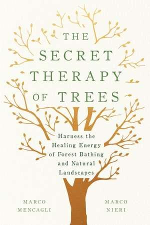 Secret Therapy of Trees de Marco Mencagli