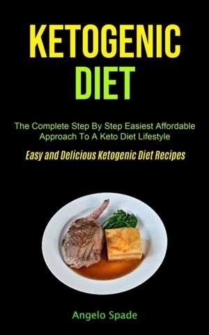 Ketogenic Diet de Angelo Spade