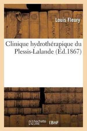 Clinique Hydrotherapique Du Plessis-Lalande