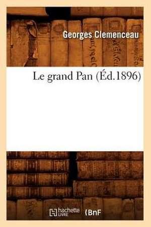 Le Grand Pan de Georges Clemenceau