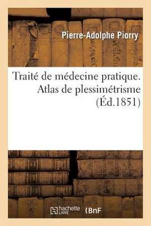 Traite de Medecine Pratique. Atlas de Plessimetrisme