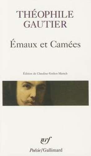Emaux Et Camees de Theophile Gautier