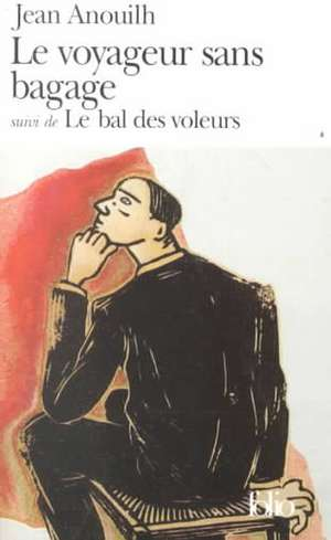 Voyageur Sans Bagage:  Scenes de la Vie Sous L'Occupation de Jean Anouilh