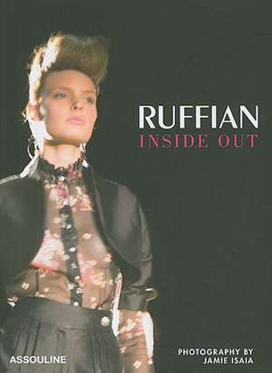 Ruffian: The Story of a Collection de Nicole Phelps