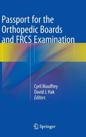 Passport For The Orthopedic Boards And Frcs Examin