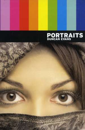 Portraits de Duncan Evans