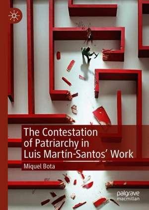 The Contestation of Patriarchy in Luis Martín-Santos' Work de Miquel Bota