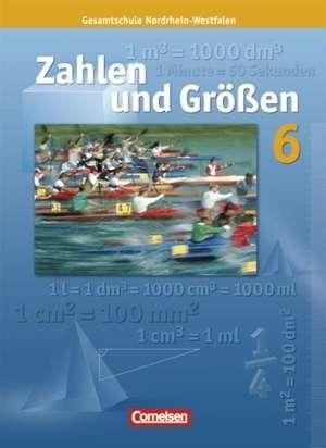 Zahlen und Groessen 6. Schuelerbuch. Nordrhein-Westfalen Ausgabe N