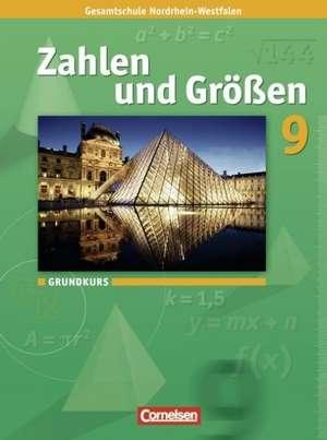 Zahlen und Groessen 9. Schuljahr. Schuelerbuch. Grundkurs