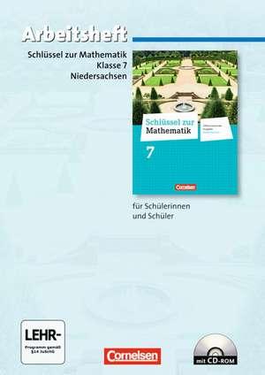 Schluessel zur Mathematik 7. Schuljahr. Arbeitsheft mit eingelegten Loesungen und CD-ROM. Differenzierende Ausgabe Niedersachsen