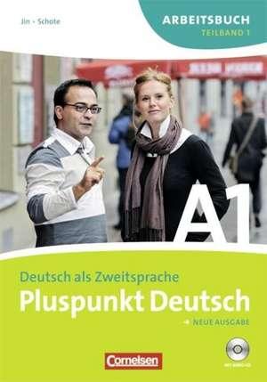 Pluspunkt Deutsch 1 a. Arbeitsbuch. Neubearbeitung