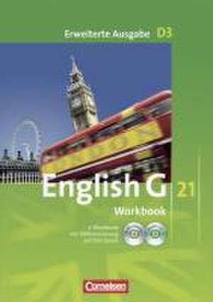 English G 21. Erweiterte Ausgabe D 3. Workbook mit CD-ROM (e-Workbook) und CD