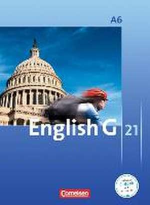 English G 21. Ausgabe A 6. Abschlussband 6-jaehrige Sekundarstufe I. Schuelerbuch