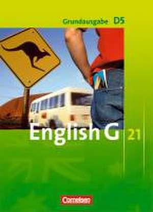 English G 21. Grundausgabe D 5. Schuelerbuch
