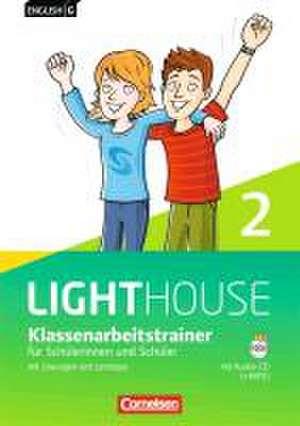 English G LIGHTHOUSE 02: 6. Schuljahr. Klassenarbeitstrainer mit Loesungen und Audios online. Allgemeine Ausgabe