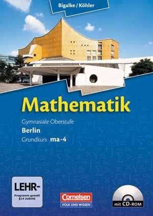 Grundkurs ma-4 Qualifikationsphase. Schuelerbuch