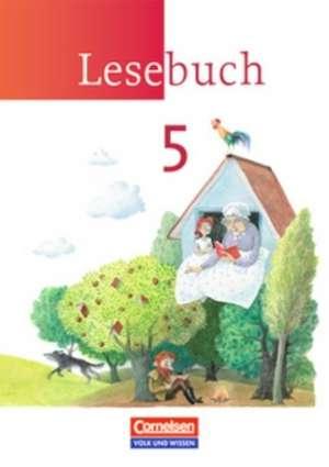Lesebuch 5. Schuljahr. Schuelerbuch. Neue Ausgabe - OEstliche Bundeslaender und Berlin