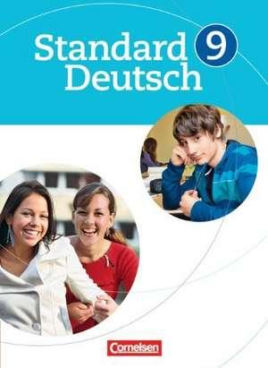 Standard Deutsch 9. Schuljahr. Schuelerbuch
