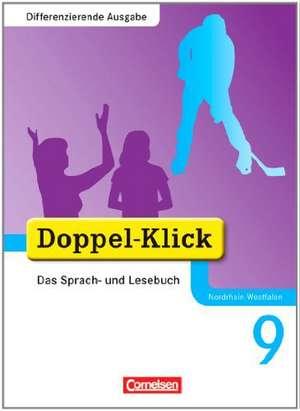 Doppel-Klick - Differenzierende Ausgabe Nordrhein-Westfalen. 9. Schuljahr - Schuelerbuch