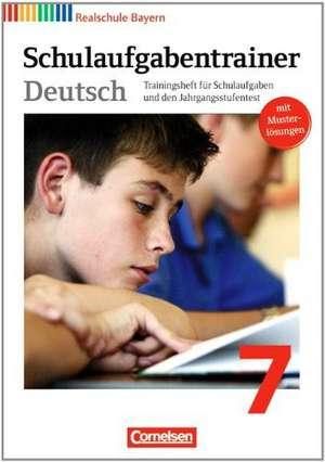 Deutschbuch 7. Jahrgangsstufe. Schulaufgabentrainer mit Loesungen. Realschule Bayern