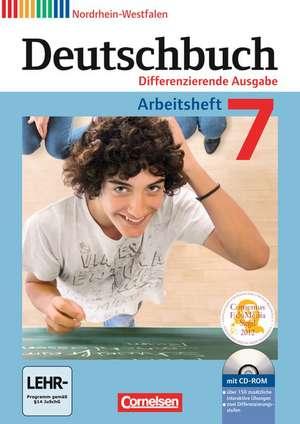 Deutschbuch 7. Schuljahr. Arbeitsheft mit Loesungen und UEbungs-CD-ROM. Nordrhein-Westfalen