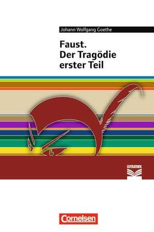 Faust. Der Tragödie erster Teil de Johann Wolfgang Goethe