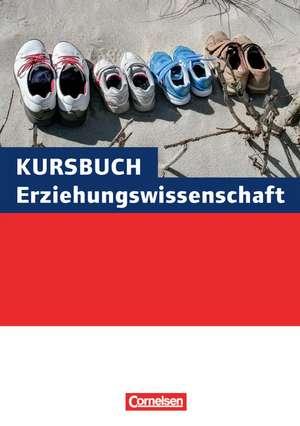 Kursbuch Erziehungswissenschaft. Schuelerbuch