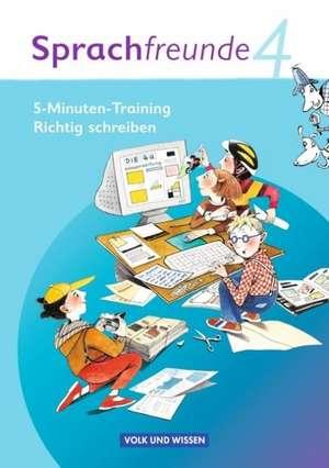 Sprachfreunde 4. Schuljahr. 5-Minuten Training Richtig schreiben. Ausgabe Nord/Sued