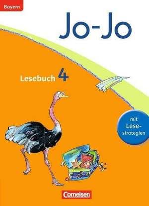 Jo-Jo Lesebuch - Grundschule Bayern. 4. Jahrgangsstufe - Schülerbuch de Barbara Ertelt