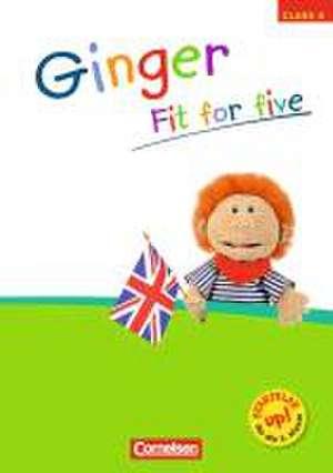 Ginger 4. Schuljahr. Fit for five de Wolfgang Gehring