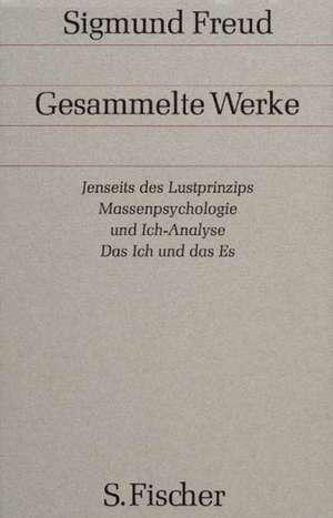 Jenseits des Lustprinzips / Massenpsychologie und Ich-Analyse / Das Ich und das Es