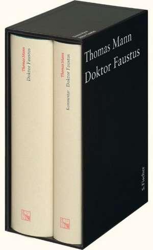 Doktor Faustus. Grosse kommentierte Frankfurter Ausgabe