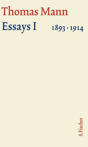 Essays 01. Grosse kommentierte Frankfurter Ausgabe. Textband