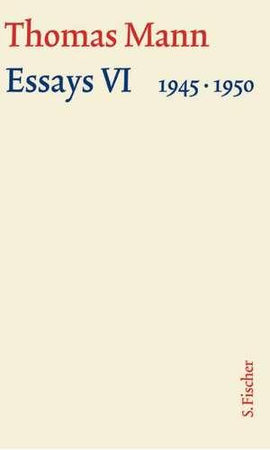 Essays VI 1945-1950