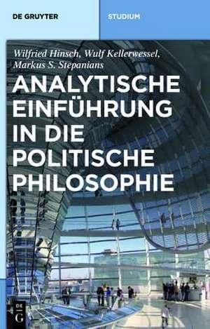 Analytische Einführung in die politische Philosophie de Wilfried Hinsch