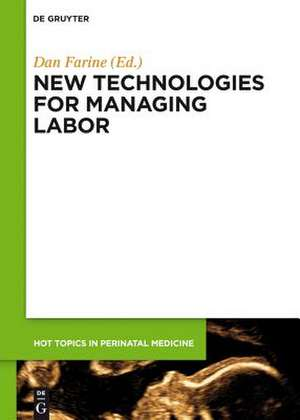 New technologies for managing labor