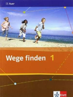 Wege finden. Schuelerbuch 5./6. Schuljahr