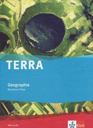 TERRA Geographie fuer Rheinland-Pfalz. Schuelerband Oberstufe
