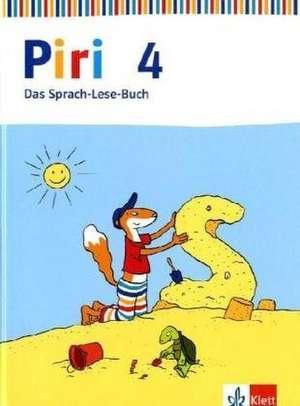 Piri Das Sprach-Lese-Buch. Schuelerbuch 4. Schuljahr